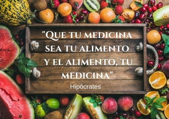 Que tu medicina sea tu alimento y el alimento tu medicina.