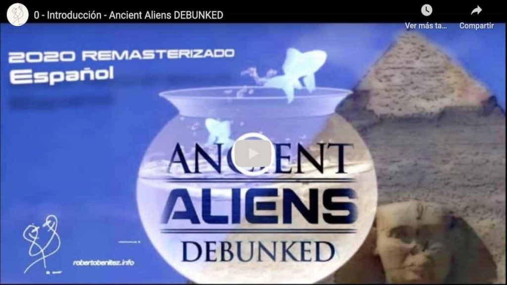 introducción Ancient Aliens Debunked